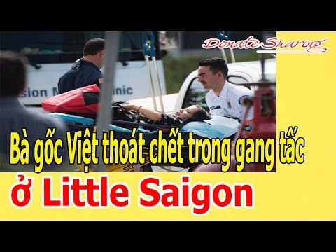Xxx Mp4 B à Gốc Việt Th O á T Ch ế T Trong Gang Tấc ở Little Saigon 3gp Sex