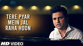 Falak Intezaar - Tere Pyar Mein Jal Raha Hoon (New Official HD Video Song 2012)