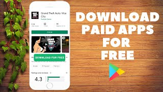 How to Download Paid Apps for Free from Google Play Store
