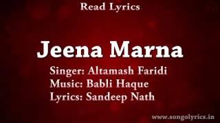Jeena Sikha Diya  ^very nice song with lyrics^ sing by ^Altamash Faridi ^