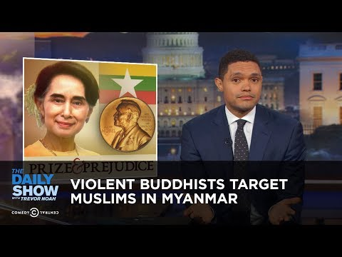 Xxx Mp4 Violent Buddhists Target Muslims In Myanmar The Daily Show 3gp Sex