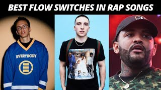 Best FLOW SWITCHES In Rap Songs
