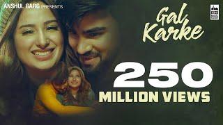 Gal Karke (Official Video) Inder Chahal ft. Mahira Sharma | Babbu | Rajat Nagpal | Latest Song 2019