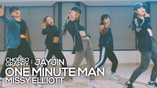 Missy Elliott - One Minute Man : JayJin Choreography