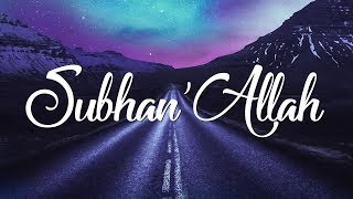 Nadeem Mohammed - Subhan'Allah (Official Acapella Video)