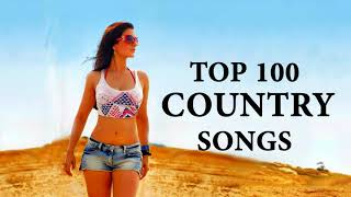 Top 100 Country Songs of 2018 - NEW Country Music Playlist 2018 - Best Country 2018