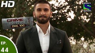 Crime Patrol Dial 100 - क्राइम पेट्रोल-Ranveer Singh in Bajirao Mastani -Episode 44-14th Dec 2015