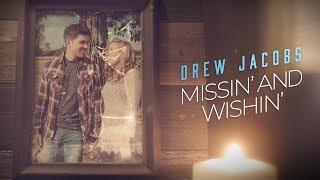 Drew Jacobs - Missin