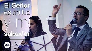 El Señor es mi luz y mi salvación [Ministerio de Alabanza] Iglesia M.M.M. Bogotá