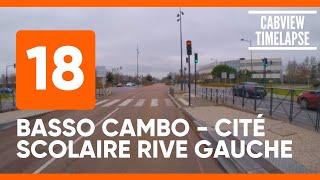 Ligne 18 (Basso Cambo-Cité Scolaire Rive Gauche) Timelapse Bus ▶
