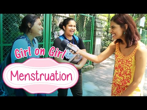 Girl On Girl | Menstruation #BeingIndian