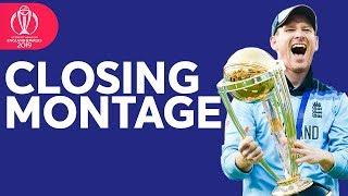 Closing Montage   2019 ICC Men's Cricket World Cup