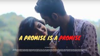 A Promise Is A Promise | Bangla Short Film | Fairooz Rahman | Willson Talukder | 2018