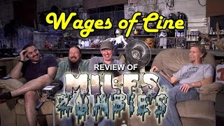 Wages of Cine Reviews Milfs vs Zombies