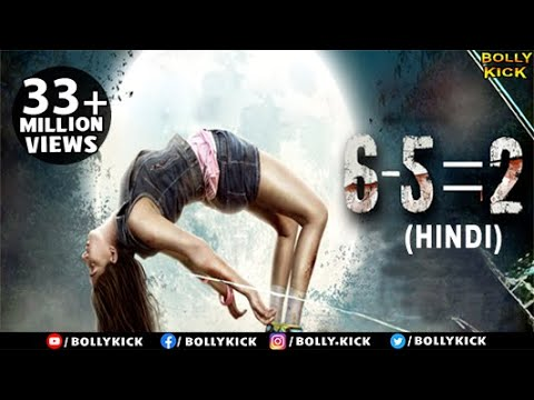 6-5=2 Full Movie | Hindi Movies 2017 Full Movie | Hindi Movie | Latest Bollywood Movies