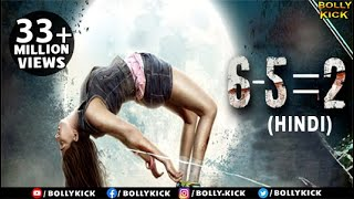 6-5=2 Full Movie | Hindi Movies 2017 Full Movie | Niharica Raizada | Prashantt Guptha