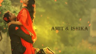 Amit & Ishika PreWedding Love Story #Gerua #DilwaloKiDuniya