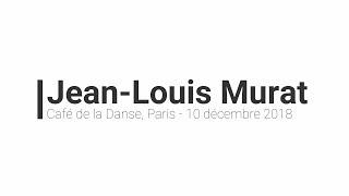 Jean-Louis Murat - Live at Café de la Danse, Paris  -10/12/2018 (Concert Complet Audio)
