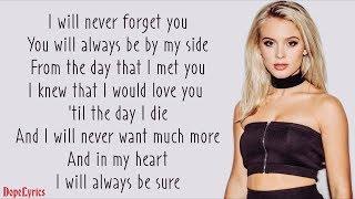 Never Forget You - Zara Larsson Feat. MNEK (Lyrics)