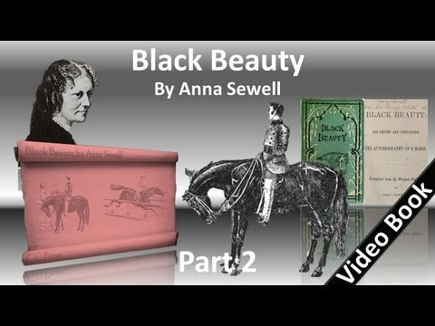 Part 2 - Black Beauty Audiobook by Anna Sewell (Chs 20-36)
