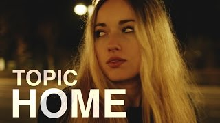 TOPIC - HOME  ft. Nico Santos (OFFICIAL VIDEO) 4K