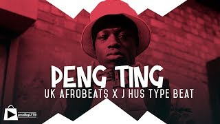 UK Afrobeats x Dancehall Instrumental | J Hus type beat -  PENG TING (prod by LTTB)