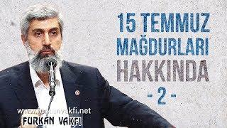 Alparslan KUYTUL Hocaefendi   15 Temmuz Mağdurları Hakkında-2
