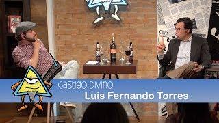 Castigo Divino: Luis Fernando Torres