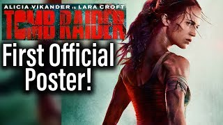 First Official Tomb Raider Poster, First Trailer Dropping Tomorrow