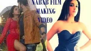 Shakib Khan   Subhashree Ganguly   Nabab Film Behind The Scene   Bengali Film Nabab Making Video