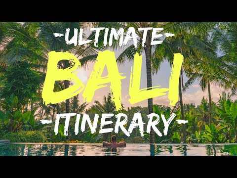 Bali Itinerary BEST of BALI in 10 days