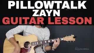 PILLOWTALK Zayn Malik Guitar Lesson Tutorial Acoustic