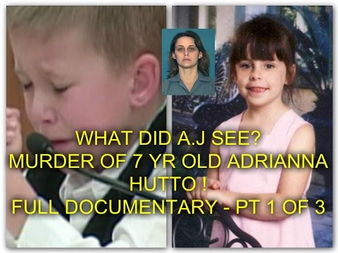 Xxx Mp4 WHAT DID A J SEE MURDER OF 7 YR OLD ADRIANNA HUTTO FULL DOCUMENTARY PT 1 OF 3 3gp Sex