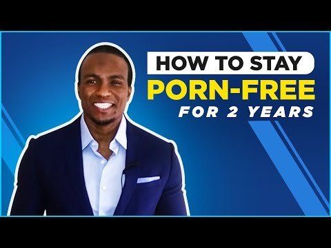 Xxx Mp4 How To Stay Porn Free For Two Years 3gp Sex