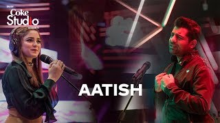 Aatish, Shuja Haider and Aima Baig, Coke Studio Season 11, Episode 4