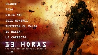 13 HORAS: LOS SOLDADOS SECRETOS DE BENGASI | Nuevo trailer (HD)