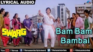 Bam Bam Bambai Full Song with Lyrics   Swarg   Govinda, Juhi Chawla