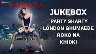 Haseena - Full Movie Audio Jukebox   Innayat, Arpit, Ankur, Mohit, Khayati, Leena & Aalya
