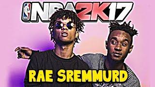 RAE SREMMURD IN NBA 2K17 - HOW TO MAKE RAE SREMMURD NBA2K17   SWAE LEE & SLIM JIMMY
