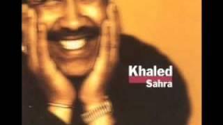 cheb khaled - WeLi Darek -