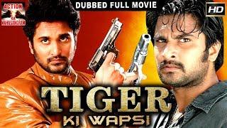 Tiger Ki Wapsi l 2017 l South Indian Movie Dubbed Hindi HD Full Movie