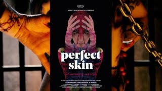 PERFECT SKIN Official Trailer (2018) Horror - FrightFest