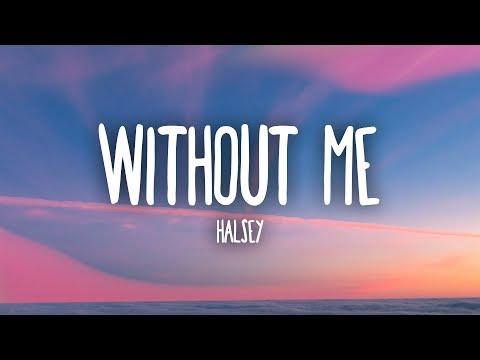 Xxx Mp4 Halsey Without Me Lyrics 3gp Sex