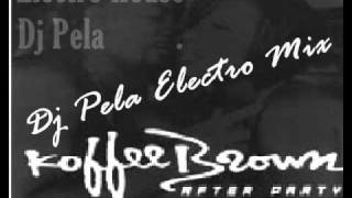 Koffe Brown - After Party (Remix Electro House For Dj Pela)