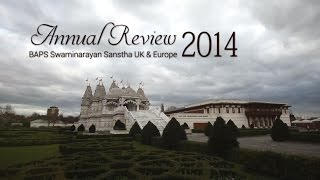Annual Review 2014: BAPS Swaminarayan Sanstha, UK & Europe
