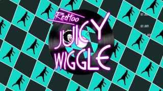 Redfoo - Juicy Wiggle (Lyric and Dance)