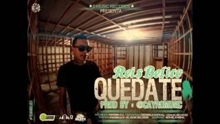 Reis Belico - Quedate [Official Audio] Prod. Cayro