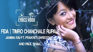 Fida - Janma Rai Ft. Prakriti Shrestha and Paul Shah - Lyrics Video | Nepali Pop Song