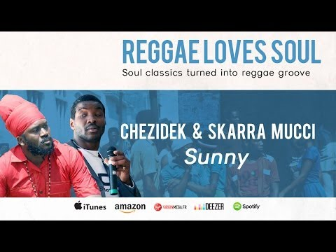 Xxx Mp4 Chezidek Skarra Mucci Sunny Album Reggae Loves Soul 3gp Sex
