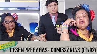 DESEMPREGAGAS: COMISSÁRIAS DE BORDO (01/02)